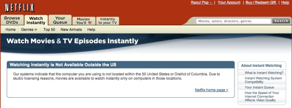 Netflix Watch Instantly not available outside of the US