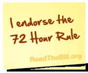 I endorse the 72 Hour Rule