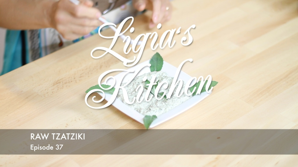 Ligia's Kitchen: Raw Tzatziki
