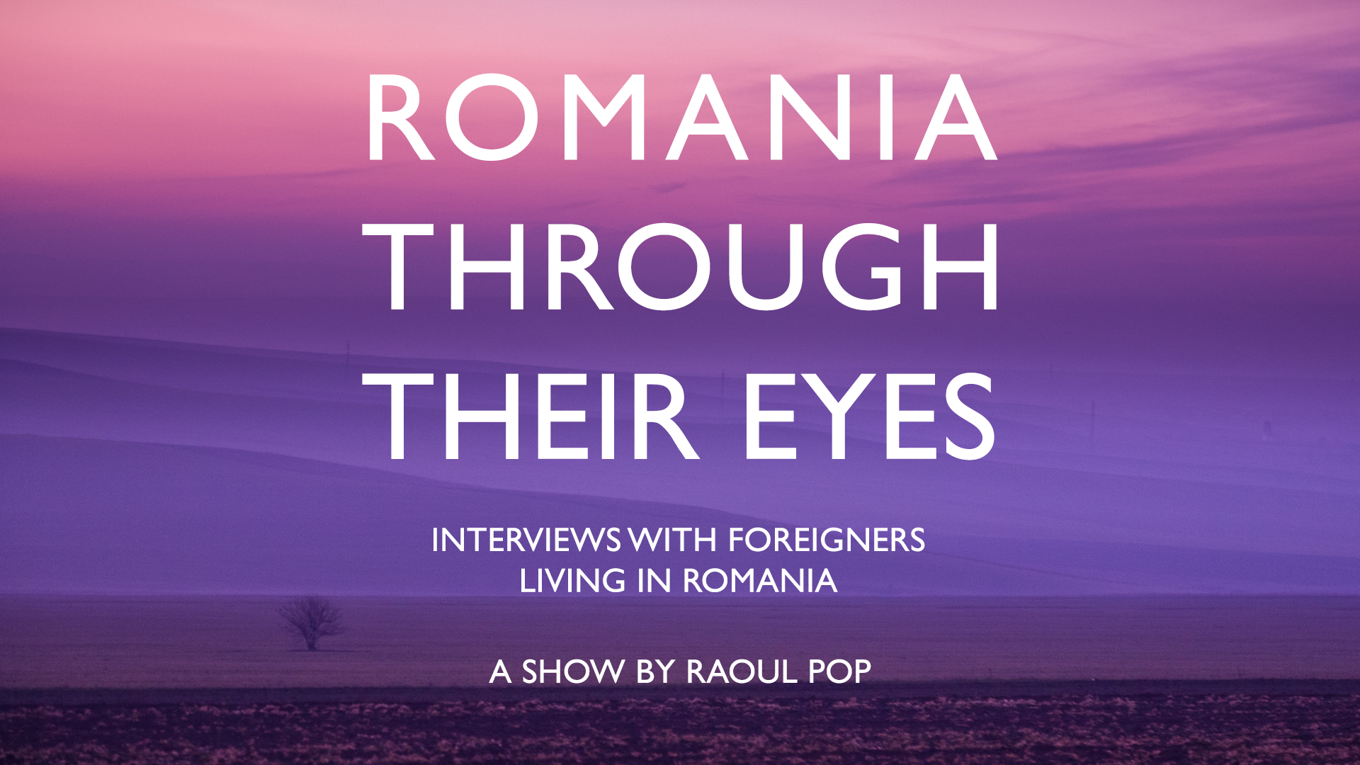 Romania Through Their Eyes